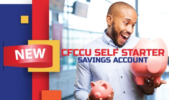 Start your CFCCU Self Starter Account Today!